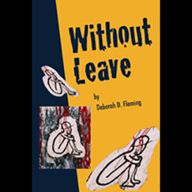 Without Leave, by Deborah Fleming