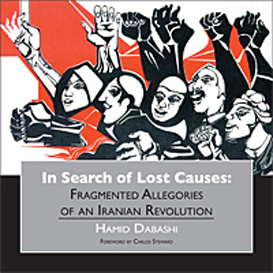 In Search of Lost Causes, by Hamid Dabashi